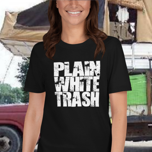 Gal wearing a White Trash Trailerpark Tshirt from Mrugacz.